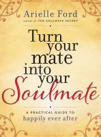 Turn your Mate Into your Soulmate