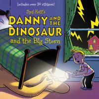 Syd Hoff's Danny and the Dinosaur and the Big Storm