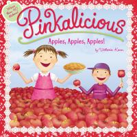 Pinkalicious Apples, Apples, Apples!