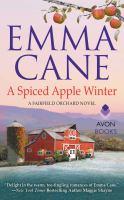A Spiced Apple Winter A Fairfield Orchard Novel.