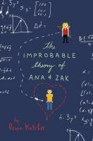 The Improbable Theiry of Ana & Zak