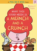 What This Story Needs Is A Munch and A Crunch