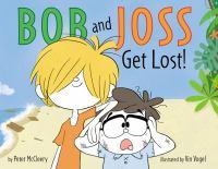 Bob and Joss Get Lost!