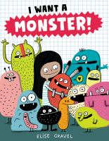 I Want A Monster!