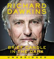 Brief Candle in the Dark