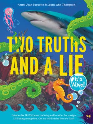 Two Truths and a Lie: It's Alive! book jacket