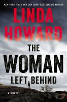 The woman left behind : a novel