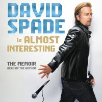 David Spade Is Almost Interesting