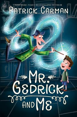 Mr. Gedrick and Me book jacket