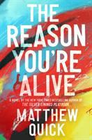 Reason You're Alive, The *