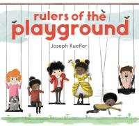 Rulers of the Playground