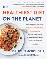 The Healthiest Diet on the Planet