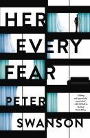 Her Every Fear : A Novel