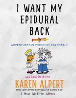 I Want My Epidural Back