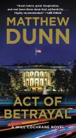 Act of Betrayal : A Will Cochrane Novel.
