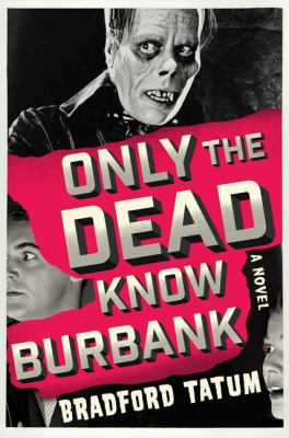 Cover image for Only the Dead Know Burbank