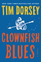 Clownfish blues : a novel