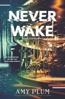 Neverwake / Amy Plum