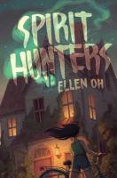 Spirit hunters276 pages ; 22 cm
