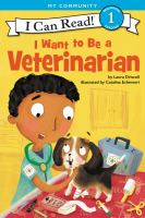 I Want to Be A Veterinarian [Release Date Oct. 2, 2018]
