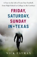 Friday, Saturday, Sunday in Texas