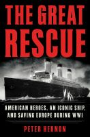 American Heroes, An Iconic Ship, and Saving Europe During WWI