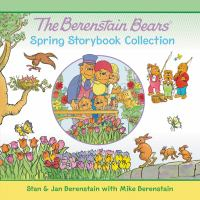 The Berenstain Bears' Spring Storybook Collection