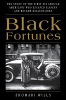 Cover of Black Fortunes: The Story