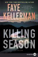 Killing Season : A Thriller (Large Print)
