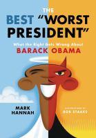 "The Best ""worst President"""