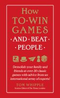 How to Win at Games and Beat People