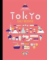Cover of Tokyo Cult Recipes