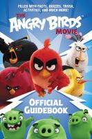 The Angry Birds Movie : Official Guidebook