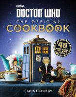 Doctor Who the Official Cookbook