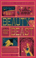 The Beauty and the Beast / by Gabrielle-Suzanne Barbot De Villeneuve ; With Illustrations by Minalima