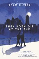 They Both Die at the End - Silvera, Adam