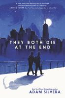 They both die at the end [electronic resource (ebook from OverDrive)]