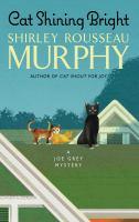 Cat Shining Bright A Joe Grey Mystery.