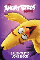 The Angry Birds Movie : Laughtastic Joke Book