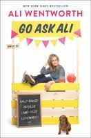 Go ask Ali : half-baked advice (and free lemonade)