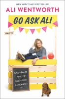 Go ask Ali : half-baked advice (and free lemonade)