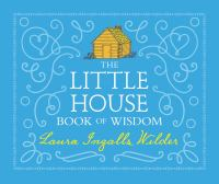 Little House Book of Wisdom