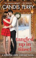 Tangled up in Tinsel : A Sunshine Creek Vineyard Novel.