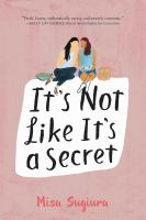 Cover of It's Not Like It's a Secre