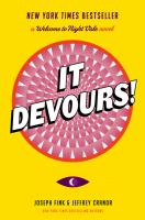 It devours! : a Welcome to Night Vale novel