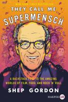 The Call Me Supermensch