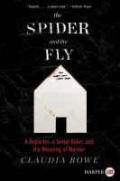 Media Cover for Spider and the Fly : A Web of Memory and Murder [large print]