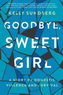Cover image for Goodbye, Sweet Girl