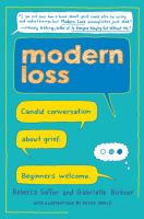 Modern loss : candid conversation about grief : beginners welcome