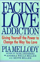 Facing Love Addiction